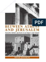 David Janssens - Between Athens and Jerusalem_ Philosophy, Prophecy, And Politics in Leo Strauss's Early Thought