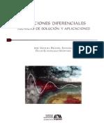 Ecuaciones diferenciales técnicas de solución y aplicaciones JOSÉ VENTURA BECERRIL,  DAVID ELlZARRARAZ