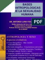 Clase 2 Bases Antropologicas de La Sexualidad Humana 2010 Dr. Luna Ok.