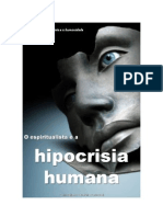 O Espiritualista e a Hipocrisia Humana Comp