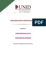 Componentes Internos y Externos de un PC - UNID - Ingeniería en Sistemas de Información