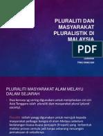 Pluraliti Dan Masyarakat Pluralistik Di Malaysia