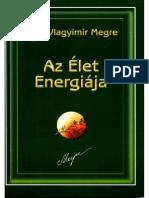 Vlagyimir Megre-Az Elet Energiaja