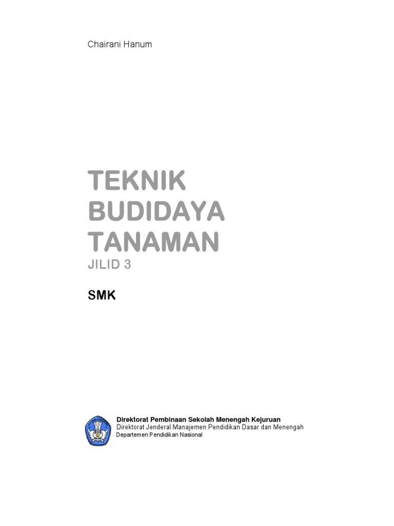 156 Teknik Budidaya Tanaman-Jilid 3 61679c1461