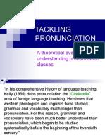 Tackling Pronunciation