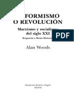 reformismo o revolución. Marxismo y socialismo del siglo XXI