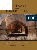 Pathways to an Inner Islam Massignon Corbin Guenon and Schuon