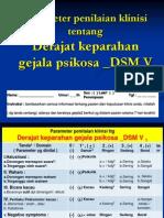 Parameter Penilaian Klinisi Ttg Derajat Keparahan Gejala Psikosa _DSM v _14 Agt 2013