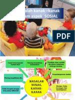 Masalah kanak –kanak dalam aspek  SOSIAL