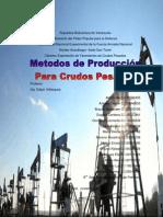 Trabajo Metodos de produccion de Crudos pesados  BES, BCP, Bombeo Mecánico, equipos, diseño y selección .