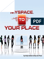 MySpace to Your Place