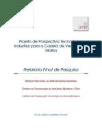 Projeto de Prospectiva Tecnologica Industrial Para a Cadeia de Vestuario e Malha