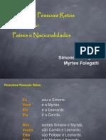 Pronomes Pessoais Verbo Ser e Nacionalidades