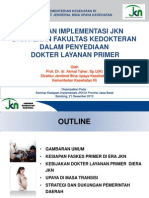 Kesiapan Implementasi Jkn Prof. Dr. Dr. Akmal Taher Sp.uk