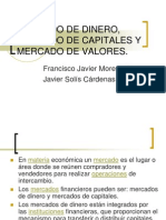 Mercado de Dinero, Mercado de Capitales y