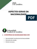 Aula 08 - Considerações sobre a Nacionalidade e o DIPR.ppt