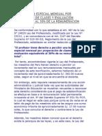 BONIFICACION ESPECIAL MENSUAL POR PREPARACIÓN DE CLASES Y EVALUACIÓN EQUIVALENTE AL 30