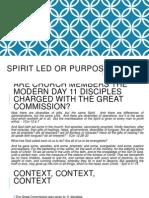 Spirit Led or Purpose Driven