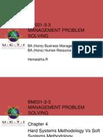 Chapter 4 - Hard Systems Methodology vs Soft System Methodology