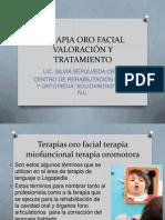 TERAPIA ORO FACIAL VALORACIÓN Y TRATAMIENTO