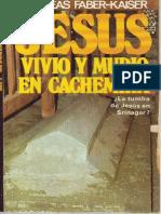 Andreas Faber Kaiser-JESUS VIVIO Y  MURIO EN CACHEMIRA.pdf