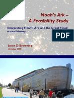 Noahs Ark - A Feasibility Study