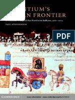 Byzantium 039 s Balkan Frontier a Political Study of the Northern Balkans 900 1204