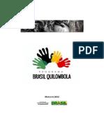 SEPPIR. 2012 - Diagnostico Do Programa Brasil Quilombola