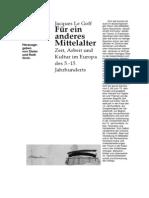 LeGoff, Jacques - Fur Ein Anderes Mittelalter. Zeit, Arbeit Und Kultur Im Europa Des 5. - 15. Jahrhunderts