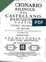 Diccionario trilingüe del castellano, bascuence y latín (A-H) - Larramendi (1745)