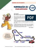 {7A9FD3B7-8689-4C96-A29F-853A7EBD40A9} Caderno Do Estudante Motivacao 5a Serie PM
