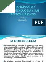BIOTECNOPLOGÍA Y NANOTECNOLOGÍA Y SUS EFECTOS JURÍDICOS