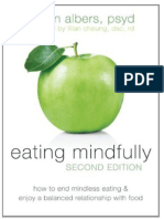 Eating Mindfully_ How to End Mindless Eating and Enjoy a Balanced Relationship With Food - Susan Albers