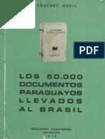 Los 50.000 Documentos Paraguayos Llevados Al Brasil