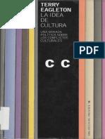 37899520 Eagleton Terry La Idea de Cultura Una Mirada Politica Sobre Los Conflictos Culturales