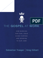 The Gospel at Work by Sebastian Traeger and Greg Gilbert (Excerpt)