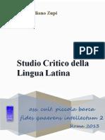 Studio Critico Della Lingua Latina