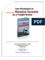 Success Strategies to BUILD MASSIVE INCOME As a Freight Broker