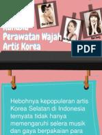 Rahasia Perawatan Wajah Artis Korea
