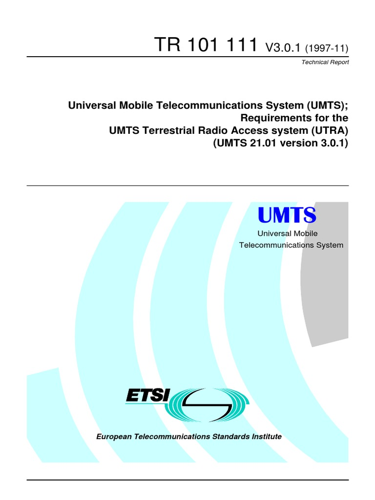 UMTS Terrestrial Radio Access system (UTRA) requirements