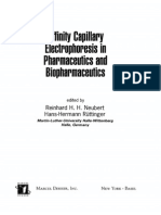 Affinity Capillary Electrophoresis in Pharmaceutics and Biopharmaceutics 2003 Drugs and the Pharmaceutical Sciences Reinhard H H Neubert Hans