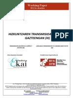 Hizkuntzaren transmisioa haur eta gazteengan (III)