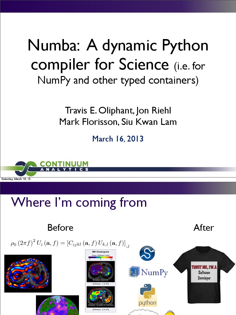 Numba - A Dynamic Python Compiler for Science | Compiler