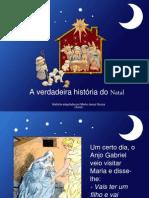 A Verdadeira Histria Do Natal
