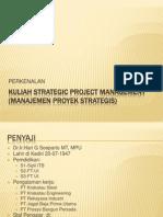 0. Kuliah Strategic Project Management (Manajemen Proyek Strategis0 SESI I