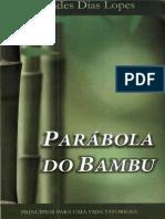 Hernandes Dias Lopes - A Parábola do Bambu.