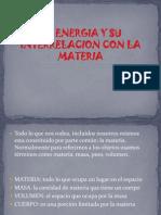 laenergiaysuinterrelacionconlamateria-120112201957-phpapp02