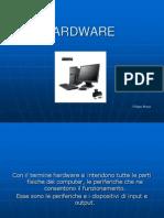Hardware Flippo Braga