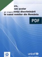 RC 2011 - Participare, Absenteism Scolar Si Experienta Discriminarii (Ro)