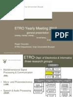 ETRO Yearly Meeting 2012